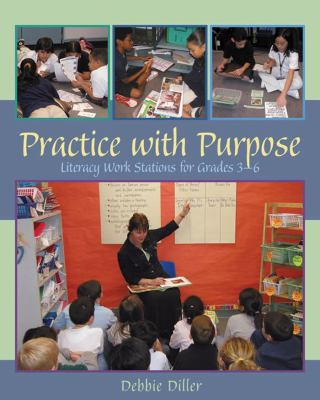 Practice With Purpose Literacy Work stations for Grades 3-6