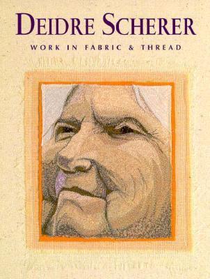 Deidre Scherer Work in Fabric & Thread