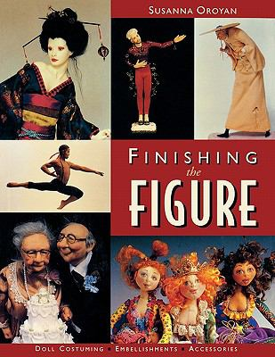 Finishing the Figure Doll Costuming, Embellishments, Accessories