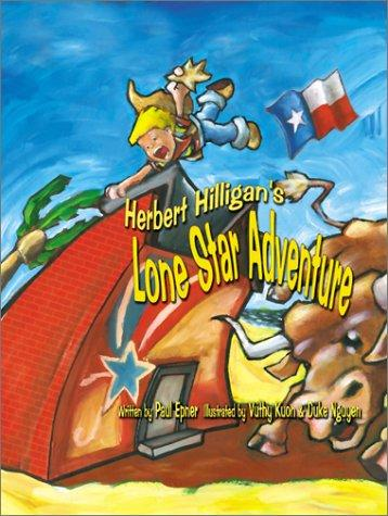 Herber Hilligan's Lone Star Adventure (Herbert Hilligan Series)