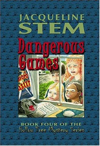 Dangerous Games (Hollow Tree Mysteries)