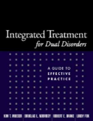 Integrated Treatment For Dual Disorders A Guide to Effective Practice