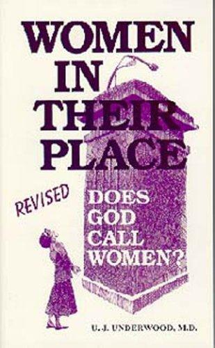 Women in Their Place: Does God Call Women?