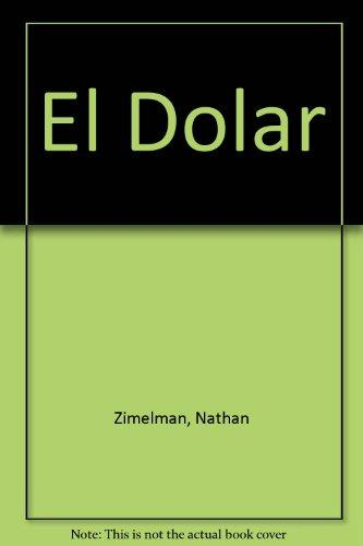 El Dolar (Books for Young Learners) (Spanish Edition)