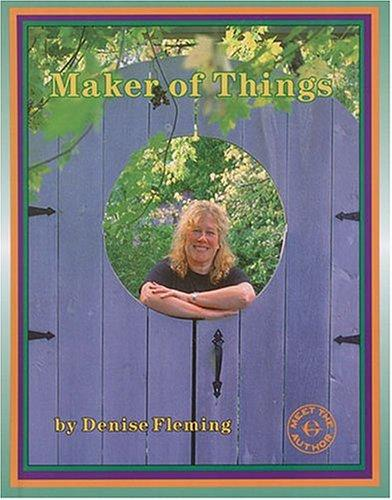 Maker of Things (Meet the Author)