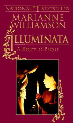 Illuminata A Return to Prayer
