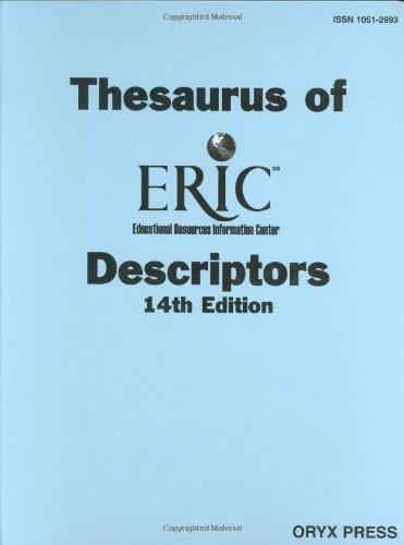 Thesaurus of ERIC Descriptors: 14th Edition (Thesaurus of Eric Descriptors)