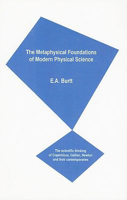 Metaphysical Foundations of Modern Physical Science