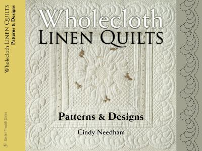 Wholecloth Linen Quilts Patterns and Designs