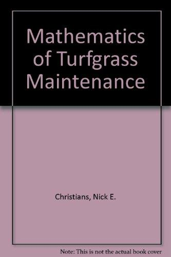 The Mathematics of Turfgrass Maintenance