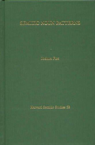 Semitic Noun Patterns (Harvard Semitic Studies)