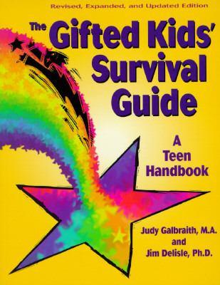 Gifted Kids Survival Guide A Teen Handbook