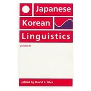 Japanese/Korean Linguistics, Volume 8 (Center for the Study of Language and Information - Lecture Notes)
