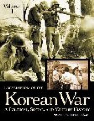 Encyclopedia of the Korean War: A Political,Social,and Military History - Spencer C. Tucker - Library Binding
