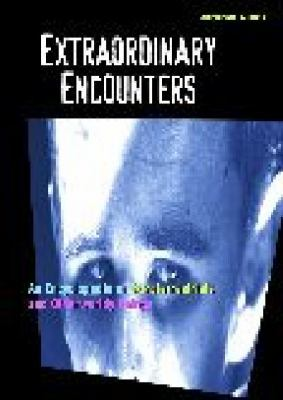 Extraordinary Encounters: An Encyclopedia of Extraterrestrial and Otherworldy Beings - Jerome Clark - Library Binding