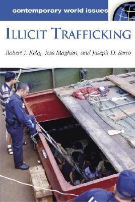 Illicit Trafficking A Reference Handbook