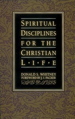 Spiritual Disciplines for the Christian Life