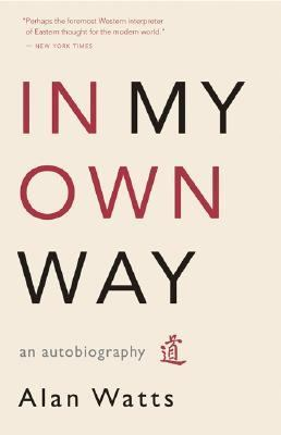 In My Own Way An Autobiography