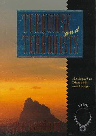 Turquoise and Terrorists