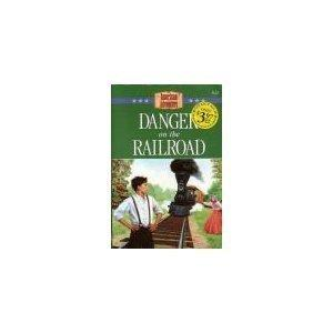 Danger on the Railroad (American Adventure (Barbour))