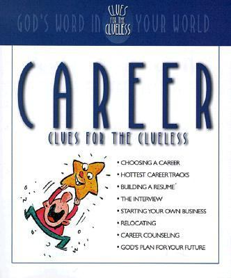 Career Clues for the Clueless - Christopher D. Hudson - Paperback - GIFT