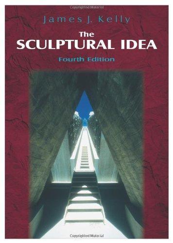 The Sculptural Idea, Fourth Edition