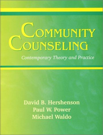 Community Counseling: Contemporary Theory and Practice
