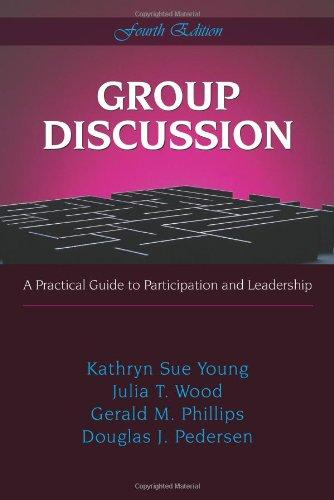 Group Discussion: A Practical Guide to Particiption And Leadership