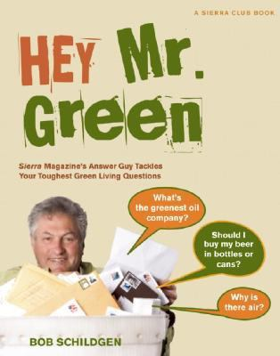 hey mister mister green