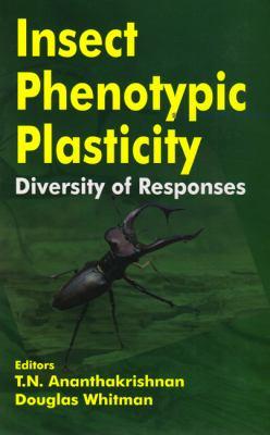 Insect Phenotypic Plasticity Diversity of Responses