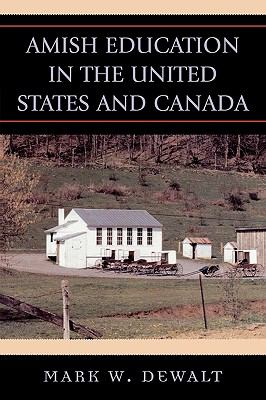 Amish Education in the United States And Canada.