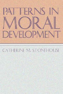 Patterns in moral development rent 9781579106256 for Moral development 0 19