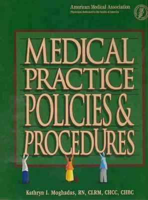 Medical Practice Policies & Procedures
