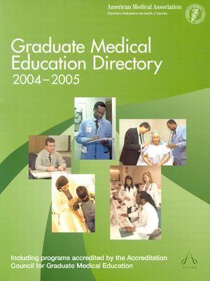 Graduate Medical Education Directory 2004-2005