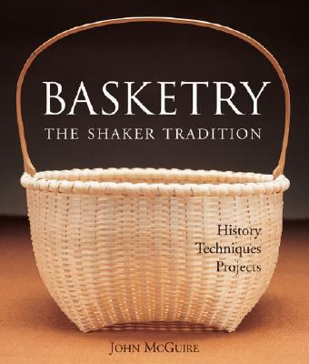 Basketry the Shaker Tradition