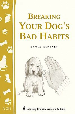 Breaking Your Dog's Bad Habits