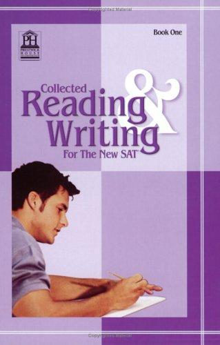 Collected Readings and Writing for the SAT, Book 1