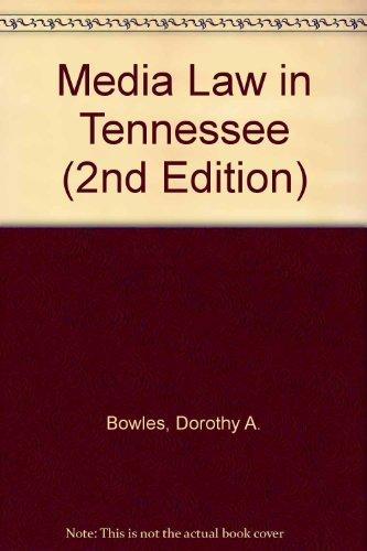 Media Law in Tennessee (2nd Edition)