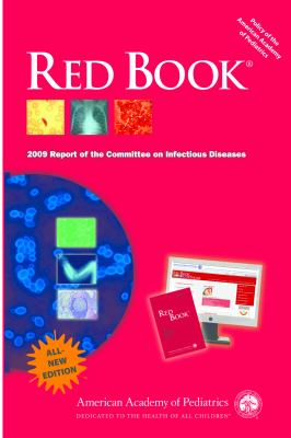 red book 2012 report of the committee on Long ss, eds red book:2012 report of the committee on infectious diseases  29th ed elk grove village, il: american academy of pediatrics 2012:629–634.