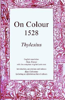 On Colours 1528 A Translation from Latin