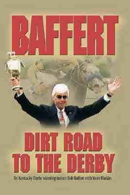 Baffert Dirt Road to the Derby