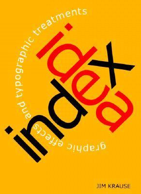 Idea Index Graphic Effects and Typographic Treatments