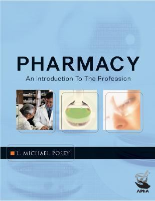 Pharmacy An Introduction to the Profession