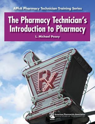 Pharmacy Technician's Introduction to Pharmacy