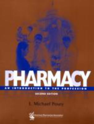 Pharmacy: An Introduction to the Profession