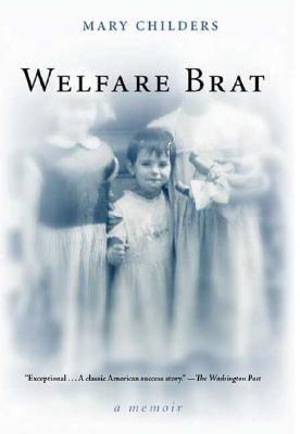 Welfare Brat A Memoir