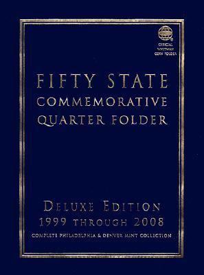 Fifty State Commemorative Quarter Folder 1999 Through 2008