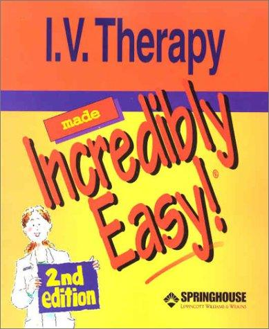 I.V. Therapy Made Incredibly Easy!