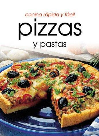 Cocina rpido y fcil pizzas y pastas cocina rapida y facil - Cocina rapida y facil ...