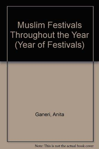 Muslim Festivals Throughout the Year (A Year of Festivals Series)